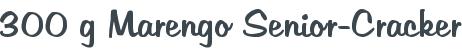 300 g Marengo Senior-Cracker
